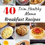 40 Trim Healthy Mama Breakfast Ideas