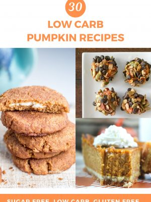 30 Low Carb Pumpkin Recipes you MUST try!