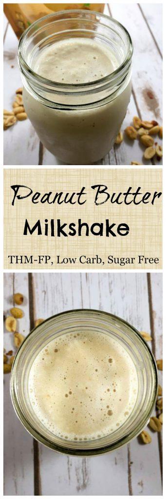 Peanut Butter Milkshake (Low Carb, Low Fat, Sugar Free, THM-FP) #trimhealthymama #thm #thmpf #peanutbutter #milkshake #sugarfree #lowcarb #lowfat