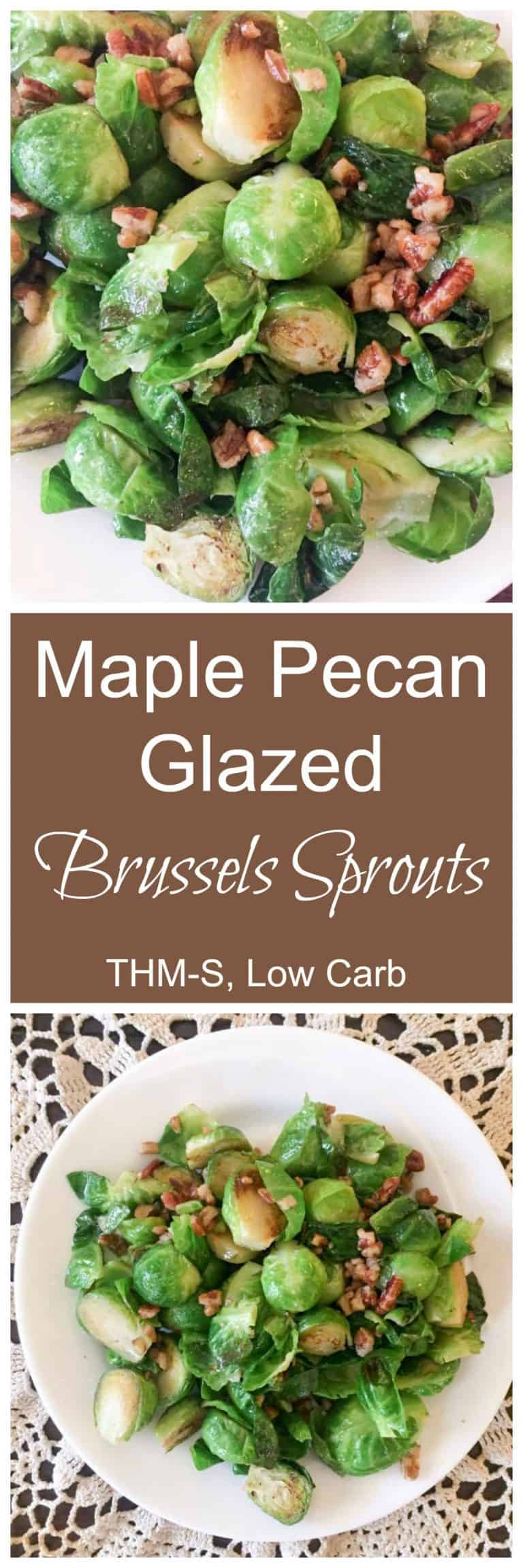 Maple Pecan Glazed Brussels Sprouts (THM-S, Low Carb)