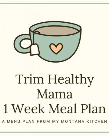 1 Week Trim Healthy Mama Menu Plan