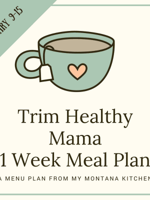 Trim Healthy Mama Meal Plan for January 9-15