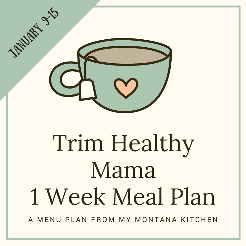 Trim Healthy Mama Friendly Menu Plan