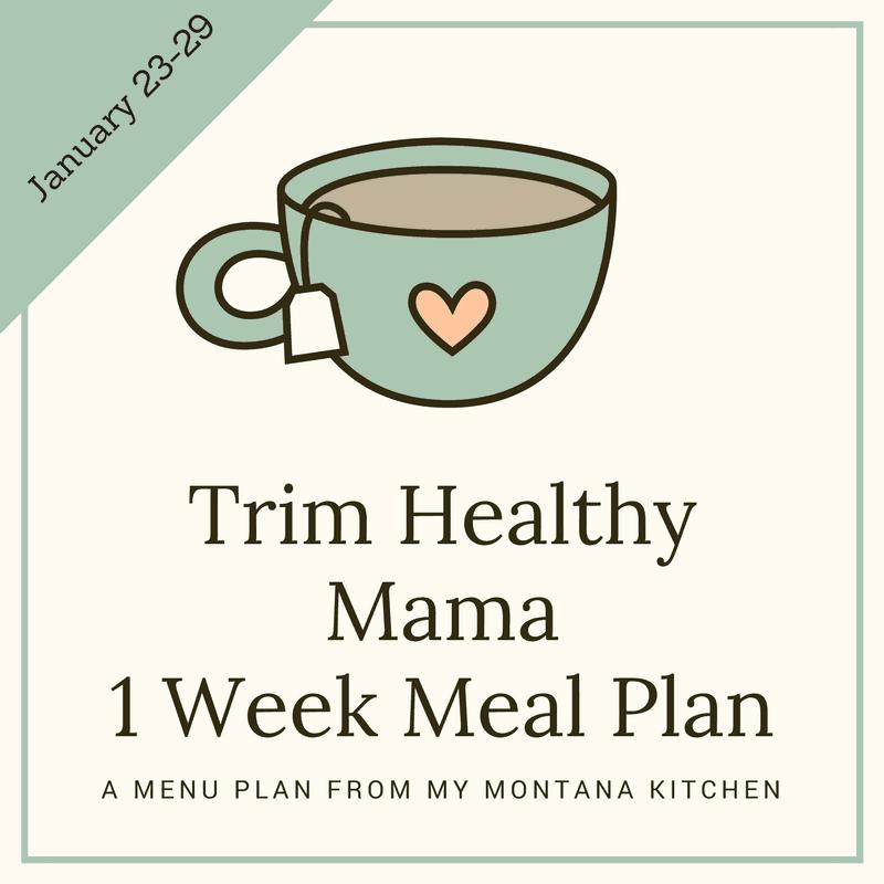 A Trim Healthy Mama Friendly Menu Plan