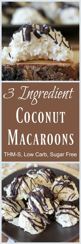 3-Ingredient Coconut Macaroons (THM-S, Low Carb, Sugar Free)