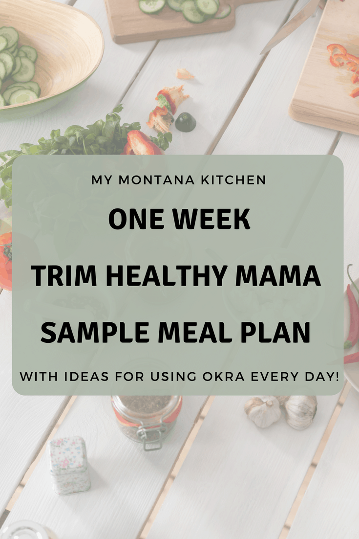 photograph about Trim Healthy Mama Printable Food List called Slender Healthier Mama Supper Program (which includes Okra each individual working day) My