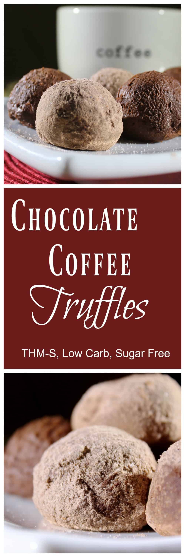 Chocolate Coffee Truffles (THM-S, Low Carb, Sugar Free)