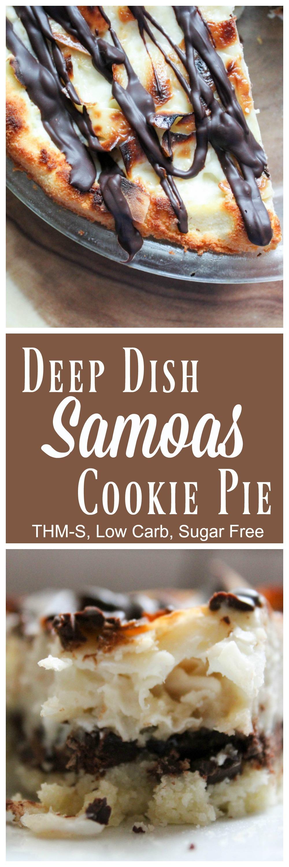 Deep Dish Samoas Cookie Pie (THM-S, Low Carb, Sugar Free)
