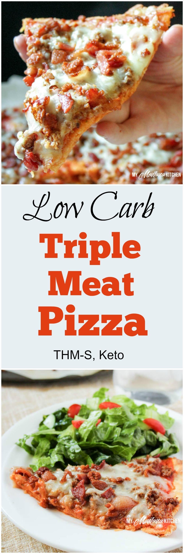 Low Carb Triple Meat Pizza (THM-S)