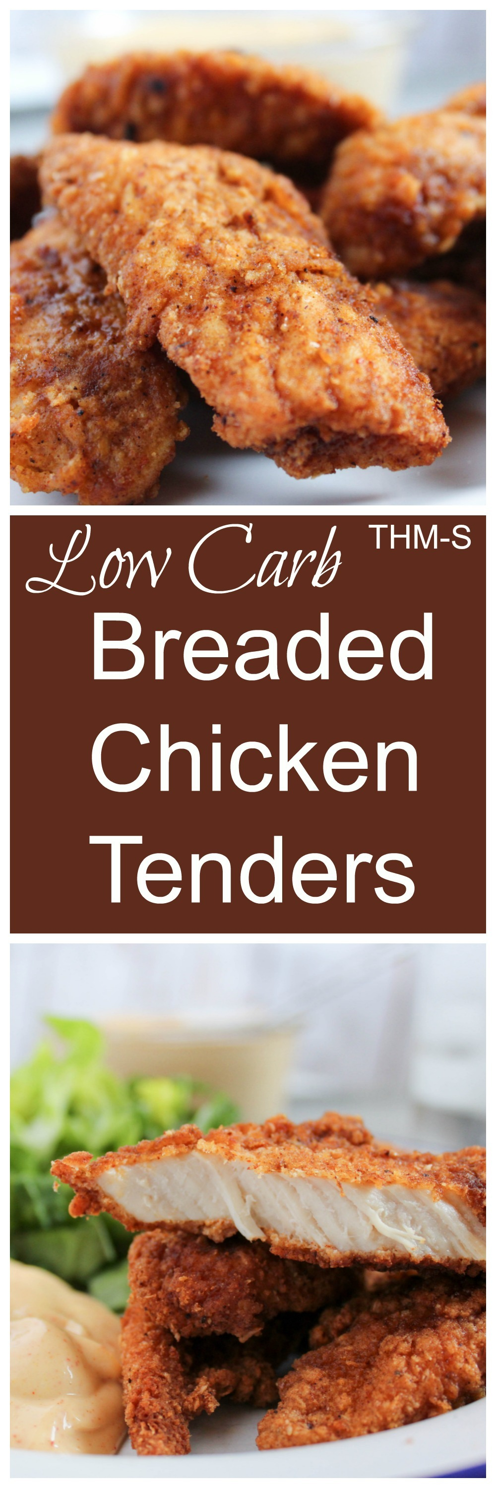 Restaurant Style Breaded Chicken Tenders (Low Carb, THM-S)