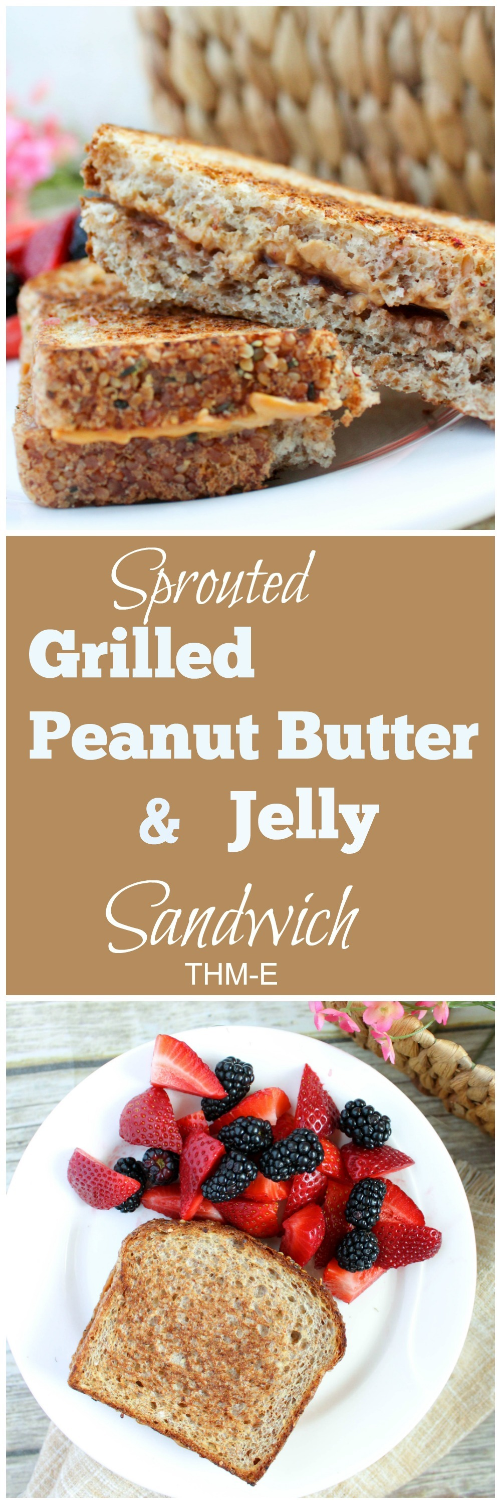 Sprouted Grilled Peanut Butter and Jelly Sandwich (THM-E, Low Fat)