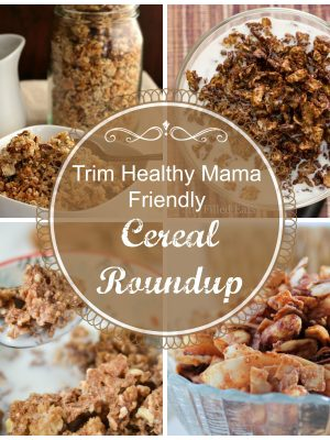 Trim Healthy Mama Friendly Cereal Round-Up