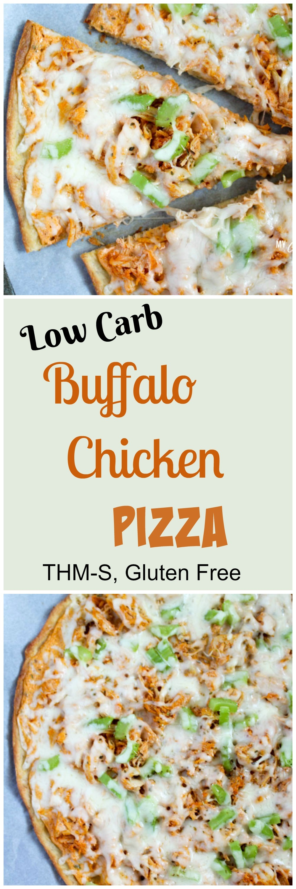 Low Carb Buffalo Chicken Pizza (THM-S, Gluten Free)