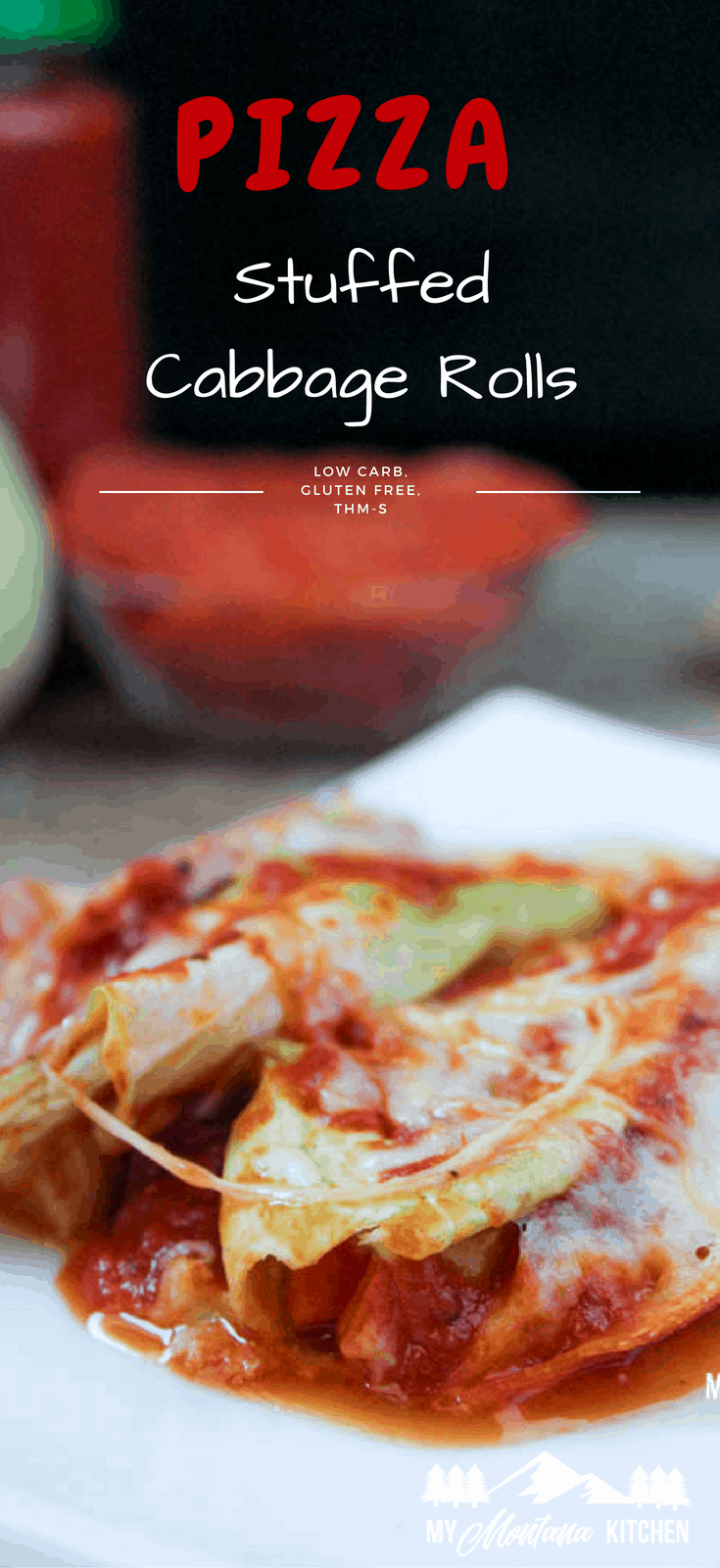 Pizza Stuffed Cabbage Rolls (Low Carb, THM-S) #pizza #cabbage #cabbagerolls #trimhealthymama #thm #lowcarb #sugarfree #pizza #lowcarbpizza