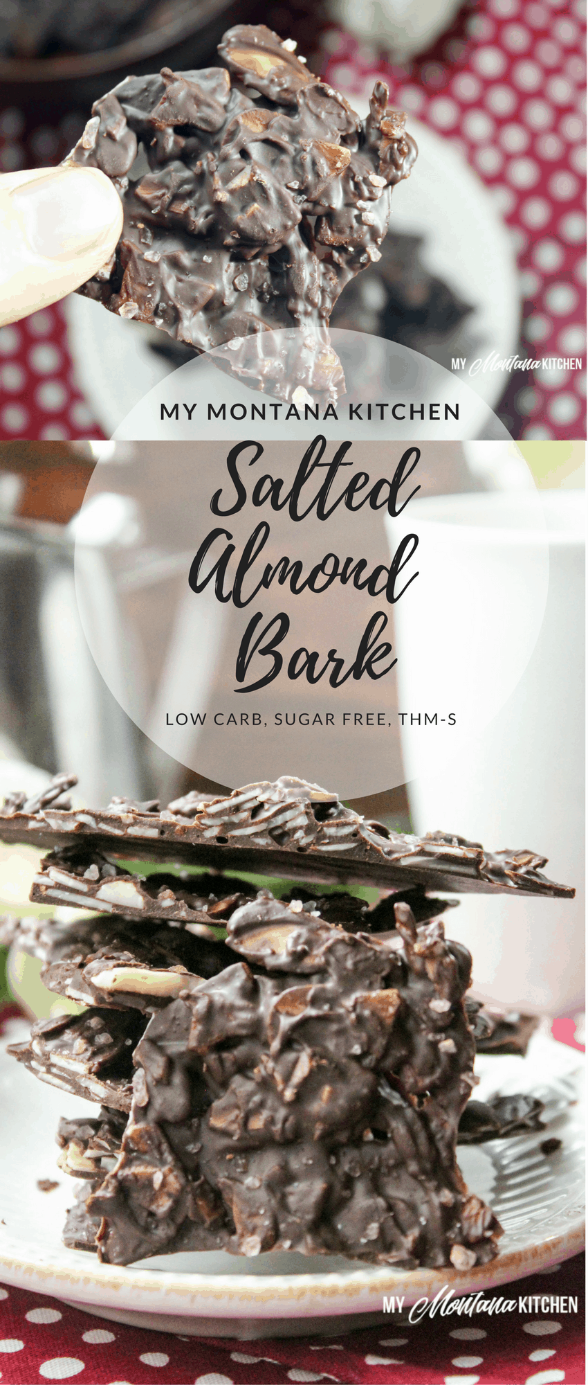 Salted Almond Bark (Low Carb, Sugar Free, THM-S, Dairy Free) #trimhealthymama #almondbark #lowcarb #sugarfree #thm #mymontanakitchen #chocolatebark