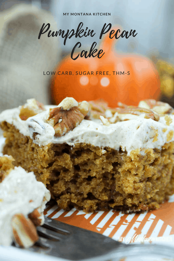 Pumpkin Pecan Cake (Low Carb, Sugar Free, THM-S) #trimhealthymama #thm #pumpkin #pumpkincake #pecan #sugarfree #lowcarb #glutenfree #mymontanakitchen