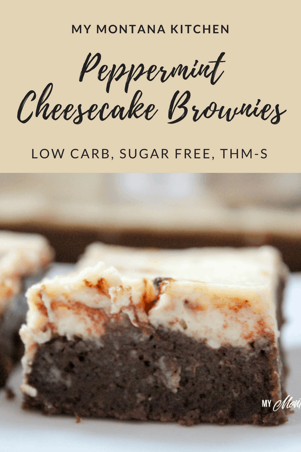Peppermint Cheesecake Brownies (Low Carb, Sugar Free, THM-S) #trimhealthymama #thm #thms #brownies #peppermint #cheesecake #lowcarb #sugarfree #keto #glutenfree