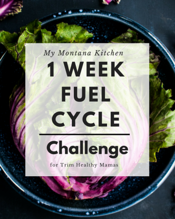 If you have ever wanted to try a Trim Healthy Mama Fuel Cycle, then this challenge is for you! Complete with a free printable menu for a 1 Week Fuel Cycle! #trimhealthymama #thm #fc #fuelcycle
