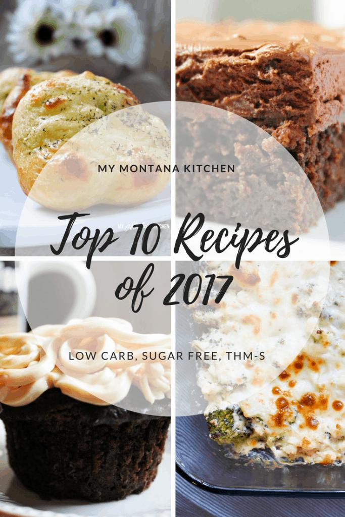 My Montana Kitchen Top 10 Recipes 2017 #trimhealthymama #thm #lowcarb #sugarfree