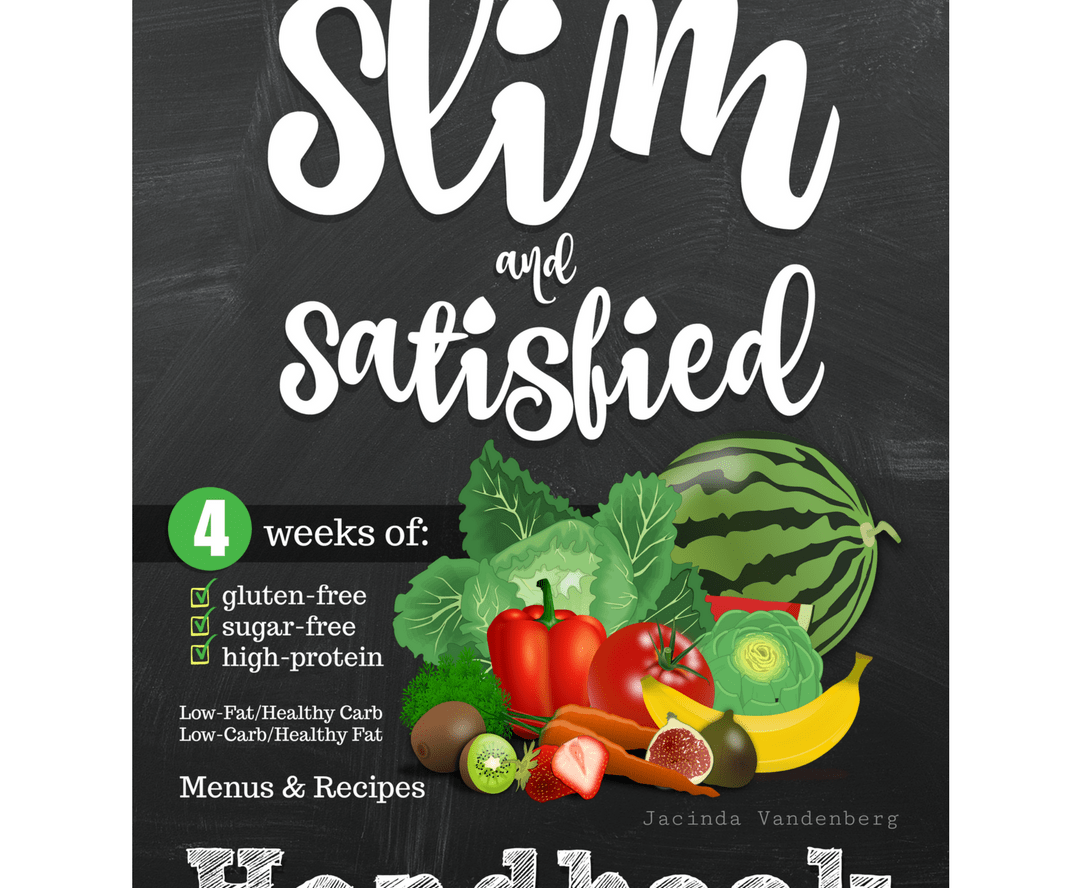 Slim & Satisfied - 4 Full weeks of menu plans, recipes, and shopping lists!