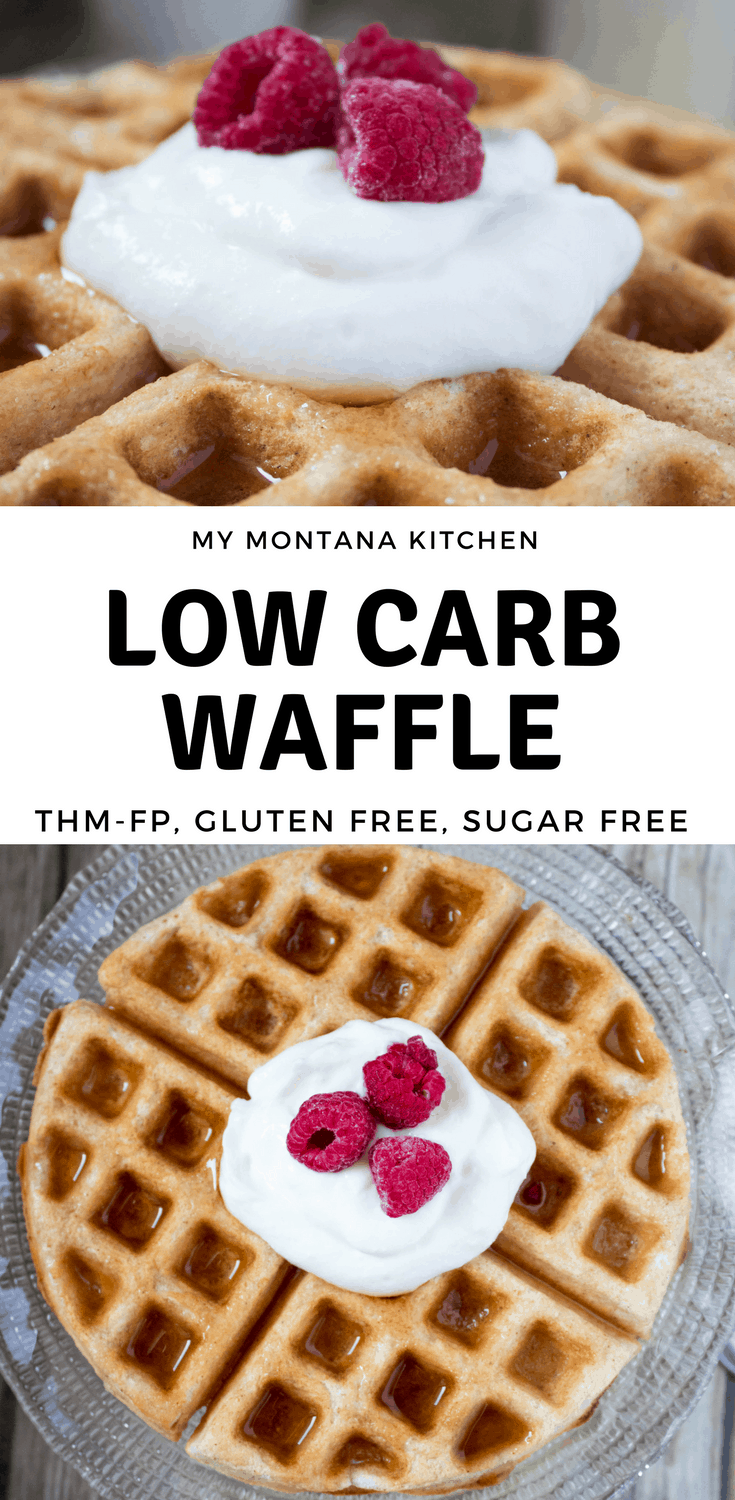Low Carb Fuel Pull Waffle (THM-FP, Gluten Free) #trimhealthymama #thm #fp #fuelpull #thmfp #waffle #glutenfree #dairyfree #lowcarb #highfiber #mymontanakitchen