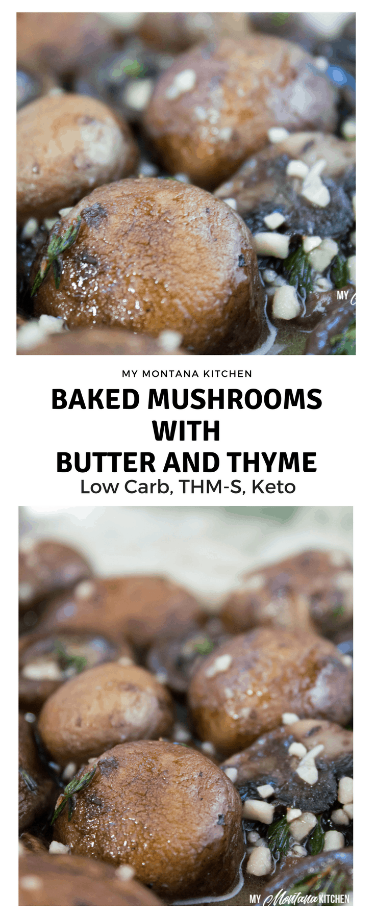 Baked Mushrooms with Butter and Thyme (Low Carb, Keto, THM-S) #trimhealthymama #thm #thms #lowcarb #keto #mushrooms #bakedmushrooms #thmsidedishes #glutenfree