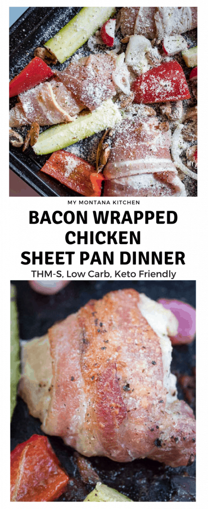 Bacon Wrapped Chicken Sheet Pan Dinner (THM-S, Low Carb) #trimhealthymama #thms #keto #lowcarb #glutenfree #bacon #chicken #sheetpandinner