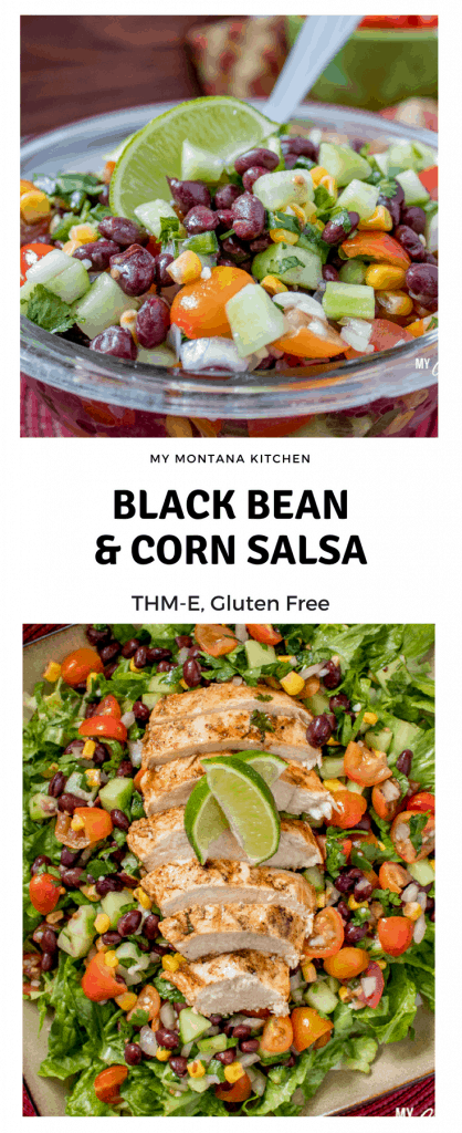 Black Bean and Corn Salsa (THM-E, Low Fat) #trimhealthymama #thme #lowfat #blackbeans #salsa #blackbeansalsa #mymontanakitchen #beansandcorn