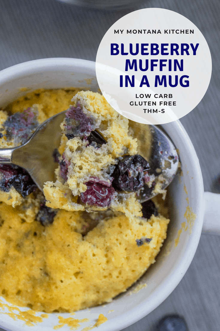 Sweet, tender, and bursting with blueberries, this Low Carb Blueberry Muffin in a Mug can be in your hands in less than 5 minutes! (And, you don't even have to turn on your oven!) You would never know this blueberry muffin is sugar free! #trimhealthymama #thm #lowcarb #glutenfree #sugarfree #blueberrymuffin #blueberries #muffininamug #mim #mymontanakitchen #lowcarbmuffin