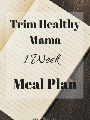 Trim Healthy Mama Menu Plan