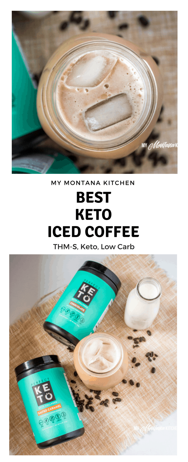 This is the best keto iced coffee recipe - filled with healthy fats and protein, it will keep you satisfied. This is the perfect low carb coffee drink for hot weather. #keto #lowcarb #perfectketo #collagen #mct #protein #icedcoffee #howtomakeicedcoffee #besticedcoffee #trimhealthymama #mymontanakitchen