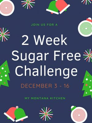 Wish you knew how to keep the sugar at bay this Holiday? Join us for a 2 Week Sugar Free Holiday Challenge! #sugarfree #challenge #healthytribechallenge #healthytribe #sugarfreechallenge