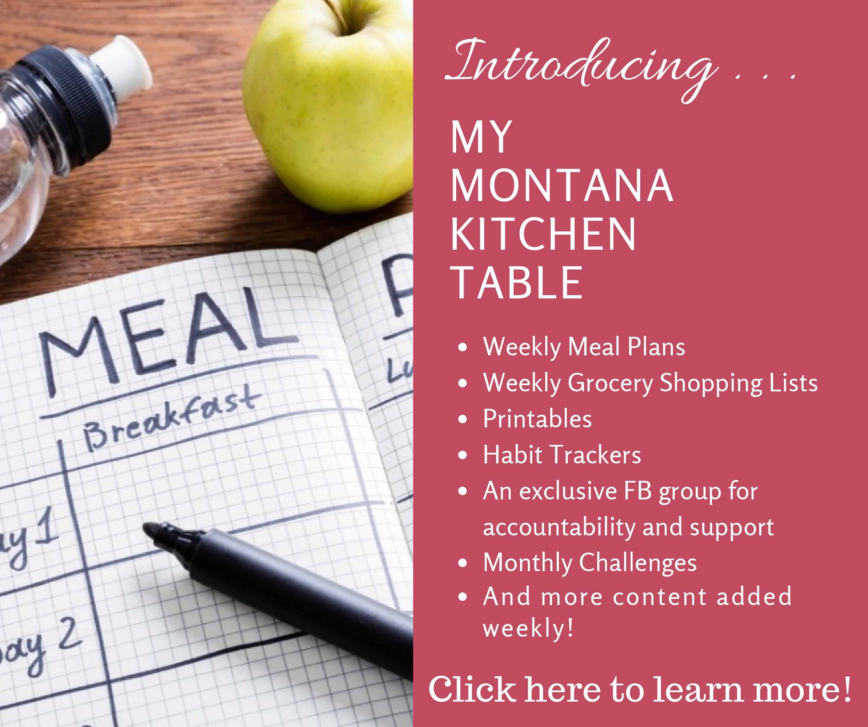If you need accountability, or just want someone else to do all the work for you, then you need the My Montana Kitchen Table! #mealplans #menuplans #accountability #challenges #lowglycemicrecipes #challenges