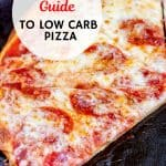 Just because you're living the healthy low carb life doesn't mean you need to sacrifice pizza. You'll realize just how easy it can be as soon as you learn the 4 steps to the best low carb pizza. This Ultimate Guide To The Best Low Carb Pizza will teach you everything you need to know. #lowcarbpizza #lowcarbguide #nutfreepizza #dairyfreepizzadough #fatheaddough #trimhealthymamapizza #lowcarbpizzarecipes #lowcarbpizzaideas #lowcarb #glutenfree #thmpizza
