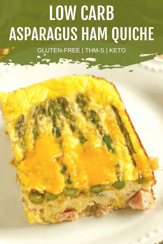 Pin Image for Low Carb Asparagus Ham Quiche